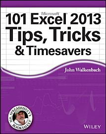 101 Excel 2013 Tips  Tricks And Timesavers