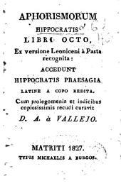 Aphorismorum Hippocratis libri octo