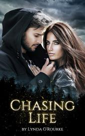 Chasing Life (Book 1)