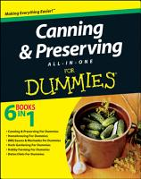 Canning and Preserving All in One For Dummies PDF
