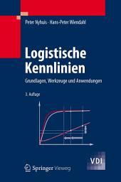 Logistische Kennlinien: Grundlagen, Werkzeuge und Anwendungen, Ausgabe 3