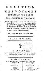 Relation des voyages entrepris par ordre de sa Majesté Britannique: et successivement exécutés par le commodore Byron, Volumes7à8