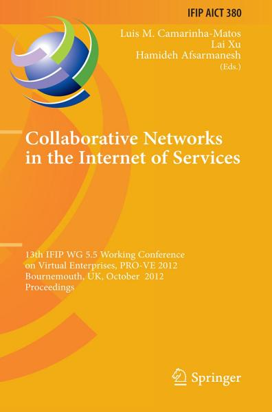 Collaborative Networks in the Internet of Services Pdf Book
