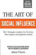 The Art of Social Influence