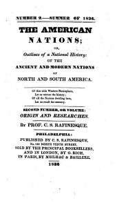 The American nations; or: Outlines of their general history, ancient and modern: including the whole history of the earth and mankind in the western hemisphere ...