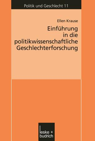 Einf  hrung in die politikwissenschaftliche Geschlechterforschung PDF