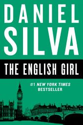 The English Girl: A Novel