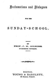 Declamations and Dialogues for the Sunday-School