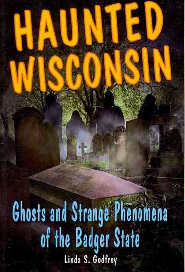 Haunted Wisconsin PDF