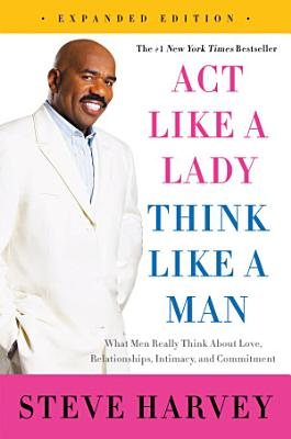 Act Like a Lady  Think Like a Man  Expanded Edition PDF