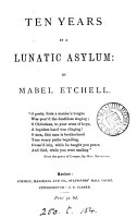 Ten years in a lunatic asylum  by Mabel Etchell PDF
