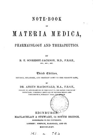 Note Book of Materia Medica  pharmacology and therapeutics     Second edition  revised     by A  Macdonald  etc PDF