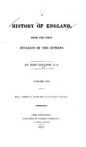 A History of England, from the First Invasion by the Romans: Volume 8