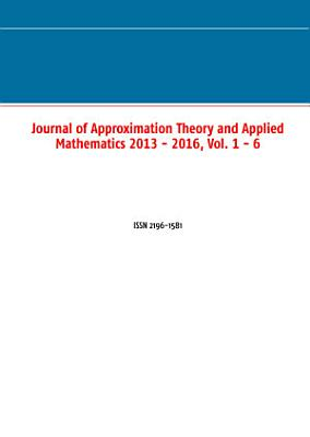 Journal of Approximation Theory and Applied Mathematics 2013   2016  Vol  1   6 PDF