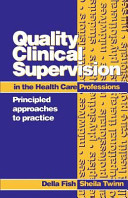 Quality Clinical Supervision in the Health Care Professions