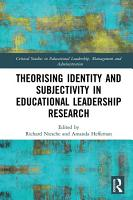 Theorising Identity and Subjectivity in Educational Leadership Research PDF