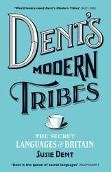 Dent s Modern Tribes PDF