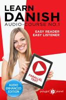 Learn Danish   Easy Reader   Easy Listener   Parallel Text Audio Course  No 1 PDF