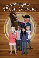 Adventures of Rush Revere Book