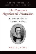 John Davenant's Hypothetical Universalism