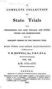 Cobbett's Complete Collection of State Trials and Proceedings for High Treason: And Other Crimes and Misdemeanor from the Earliest Period to the Present Time ... from the Ninth Year of the Reign of King Henry, the Second, A.D.1163, to ... [George IV, A.D.1820], Volume 20