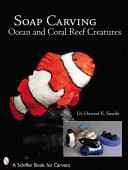 Soap Carving Ocean and Coral Reef Creatures PDF