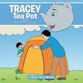 Tracey Tea Pot: Goes Camping