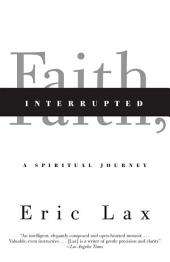 Faith, Interrupted