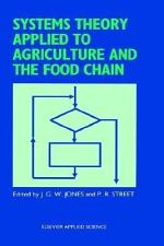 Systems Theory Applied to Agriculture and the Food Chain