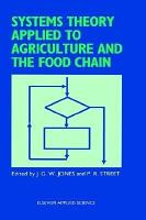 Systems Theory Applied to Agriculture and the Food Chain PDF