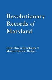 Revolutionary Records of Maryland