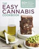 The Easy Cannabis Cookbook Book