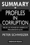 Summary Of Profiles In Corruption Book PDF