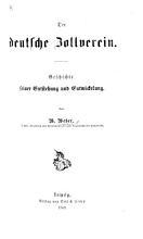 Der deutsche Zollverein  Geschichte seiner Entstehung und Entwickelung PDF