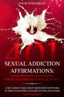 401 Sexual Addiction Affirmations PDF