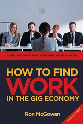 How to Find WORK in the Gig Economy