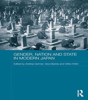 Gender  Nation and State in Modern Japan PDF