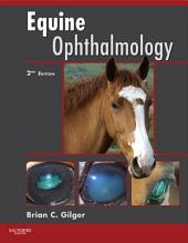 Equine Ophthalmology - E-Book: Edition 2