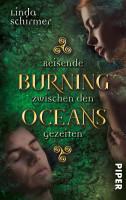Burning Oceans  Reisende zwischen den Gezeiten PDF