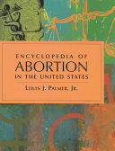 Encyclopedia of Abortion in the United States PDF
