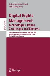 Digital Rights Management: Technologies, Issues, Challenges and Systems