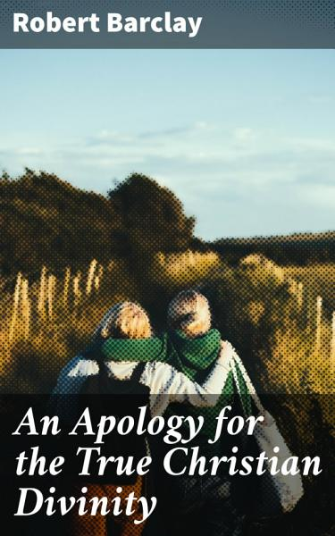 An Apology for the True Christian Divinity Pdf Book