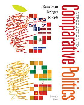 Introduction to Comparative Politics  Political Challenges and Changing Agendas PDF