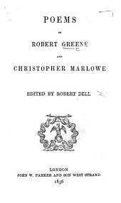 Poems of Robert Greene and Christopher Marlowe. Edited by Robert Bell