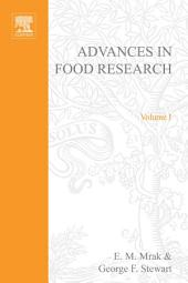 Advances in Food Research: Volume 1