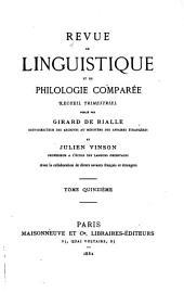 Revue de linguistique et de philologie comparée: Volumes15à16