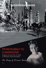 From Rubble To Champagne PDF
