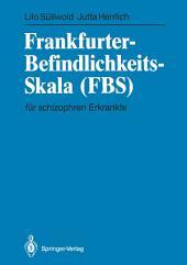 Frankfurter-Befindlichkeits-Skala (FBS): für schizophren Erkrankte