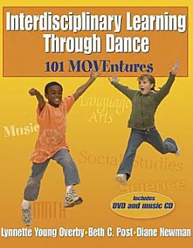 Interdisciplinary Learning Through Dance PDF