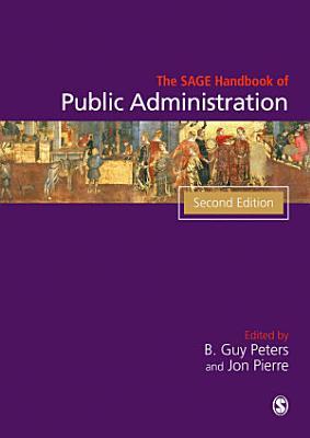 The SAGE Handbook of Public Administration